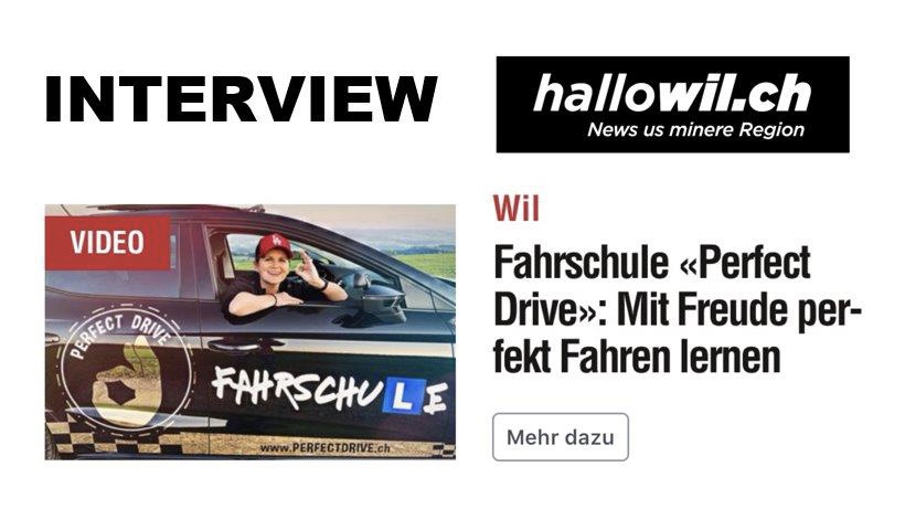Interview bei Hallowil über die Fahrschule PERFECT DRIVE in Wil